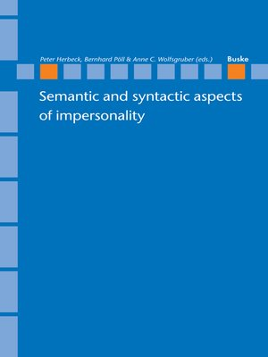 cover image of Semantic and syntactic aspects of impersonality