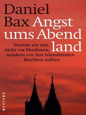 cover image of Angst ums Abendland