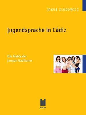 cover image of Jugendsprache in Cádiz
