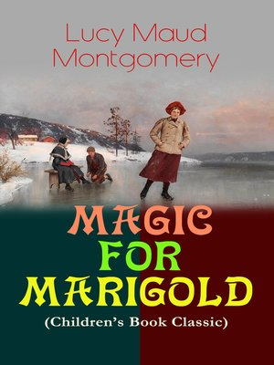 cover image of Magic For Marigold (Children's Book Classic)