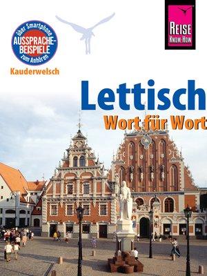 cover image of Kauderwelsch, Lettisch Wort für Wort