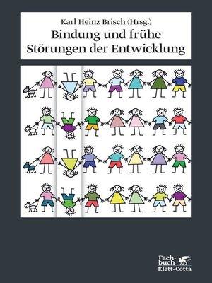 cover image of Bindung und frühe Störungen der Entwicklung
