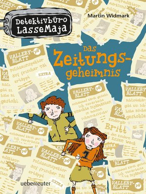 cover image of Detektivbüro LasseMaja--Das Zeitungsgeheimnis (Bd. 7)