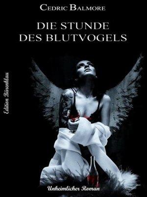 cover image of Die Stunde des Blutvogels