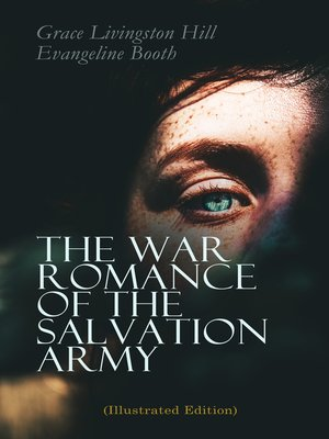 cover image of The War Romance of the Salvation Army (Illustrated Edition)