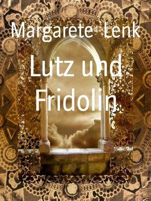 cover image of Lutz und Fridolin