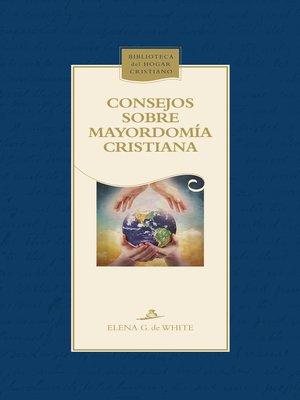 cover image of Consejos sobre mayordomía cristiana