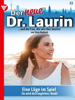 cover image of Der neue Dr. Laurin 33 – Arztroman