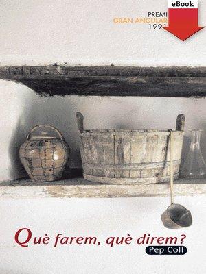 cover image of Què farem, què direm?