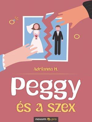 cover image of Peggy és a szex