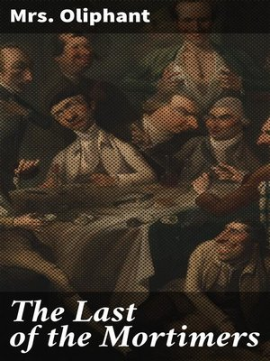 cover image of The Last of the Mortimers