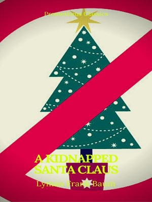 cover image of A Kidnapped Santa Claus (Best Navigation, Active TOC)(Prometheus Classics)