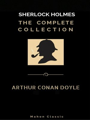 cover image of Sherlock Holmes, The Ultimate Collection