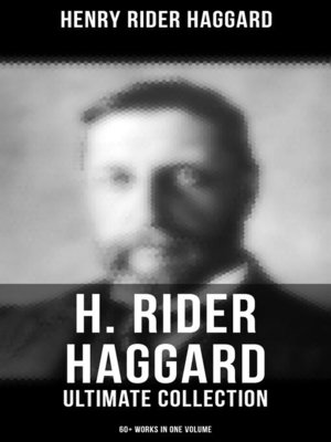 cover image of H. RIDER HAGGARD Ultimate Collection