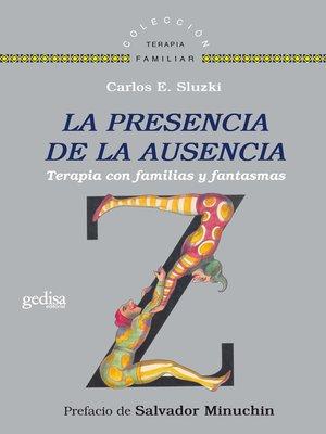 cover image of La presencia de la ausencia