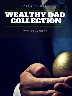 cover image of Wealthy Dad Classic Collection