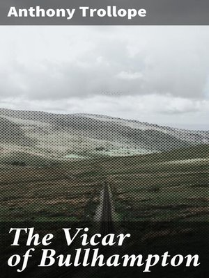 cover image of The Vicar of Bullhampton