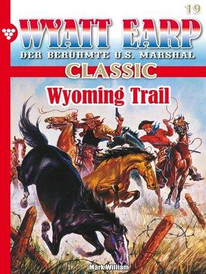 cover image of Wyatt Earp Classic 19 – Western