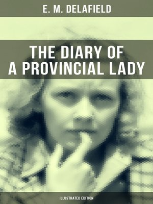 cover image of THE DIARY OF a PROVINCIAL LADY (Illustrated Edition)
