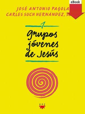 cover image of Grupos jóvenes de Jesús 1