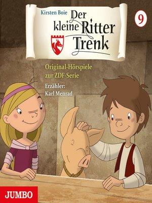cover image of Der kleine Ritter Trenk. Original-Hörspiele zur ZDF-Serie. 2. Staffel [9]