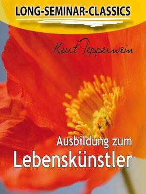 cover image of Long-Seminar-Classics--Ausbildung zum Lebenskünstler