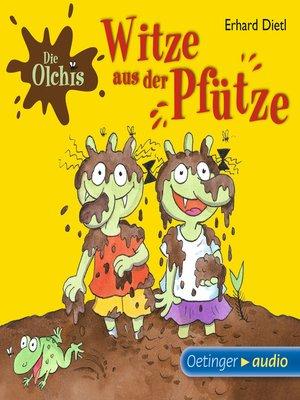 cover image of Die Olchis--Witze aus der Pfütze