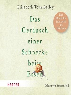 cover image of Das Geräusch einer Schnecke beim Essen