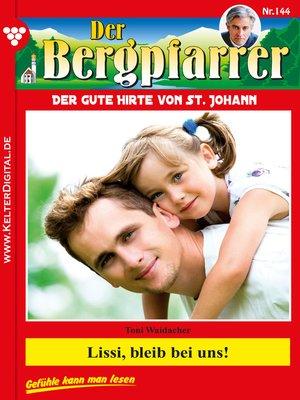cover image of Der Bergpfarrer 144 – Heimatroman
