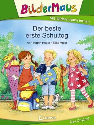 cover image of Bildermaus--Der beste erste Schultag