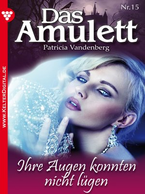 cover image of Das Amulett 15 – Liebesroman