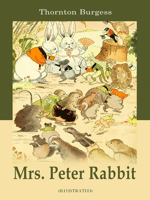 cover image of Mrs. Peter Rabbit (Illustrated)