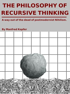 cover image of The Philosophy of Recursive Thinking
