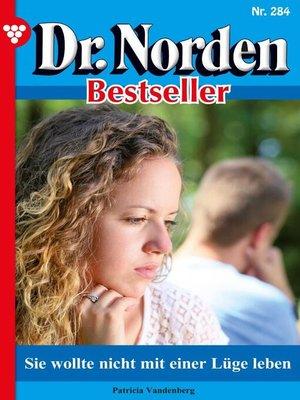 cover image of Dr. Norden Bestseller 284 – Arztroman