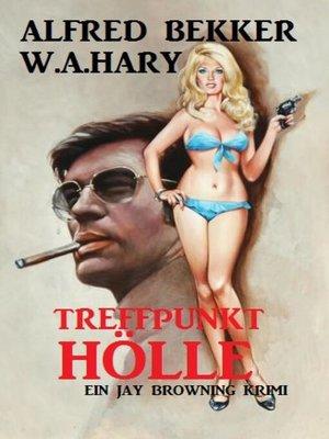cover image of Treffpunkt Hölle