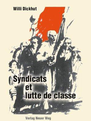 cover image of Syndicats et lutte de classe