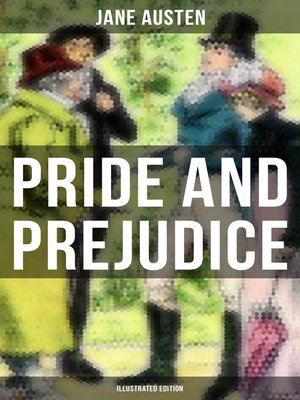 cover image of PRIDE AND PREJUDICE (Illustrated Edition)