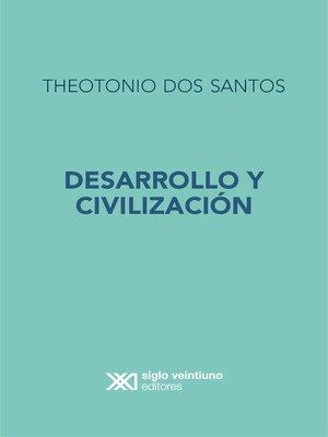 cover image of Desarrollo y Civilización