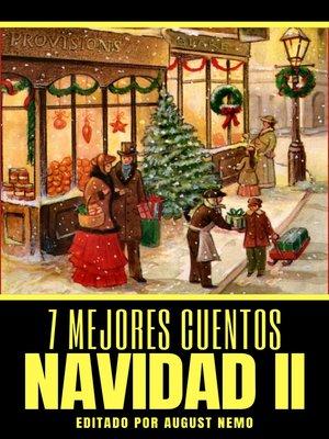 cover image of 7 mejores cuentos--Navidad II