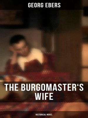 cover image of The Burgomaster's Wife (Historical Novel)
