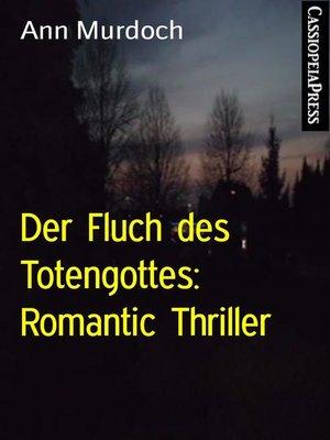 cover image of Der Fluch des Totengottes