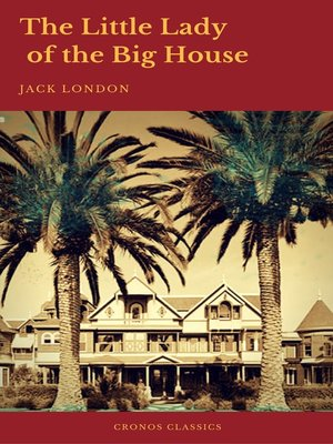 cover image of The Little Lady of the Big House (Cronos Classics)