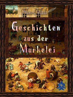cover image of Geschichten aus der Murkelei