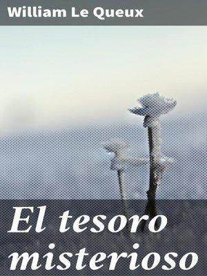 cover image of El tesoro misterioso