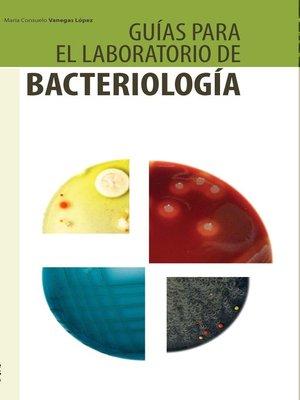 cover image of Guías para el laboratorio de bacteriología