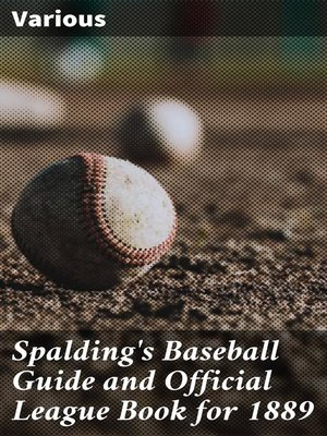 cover image of Spalding's Baseball Guide and Official League Book for 1889