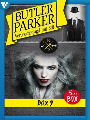cover image of Butler Parker Box 9 – Kriminalroman