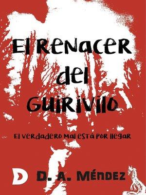 cover image of El renacer del Guirivilo