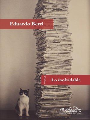 cover image of Lo inolvidable