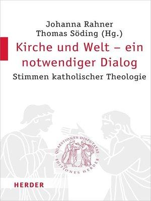 cover image of Kirche und Welt--ein notwendiger Dialog